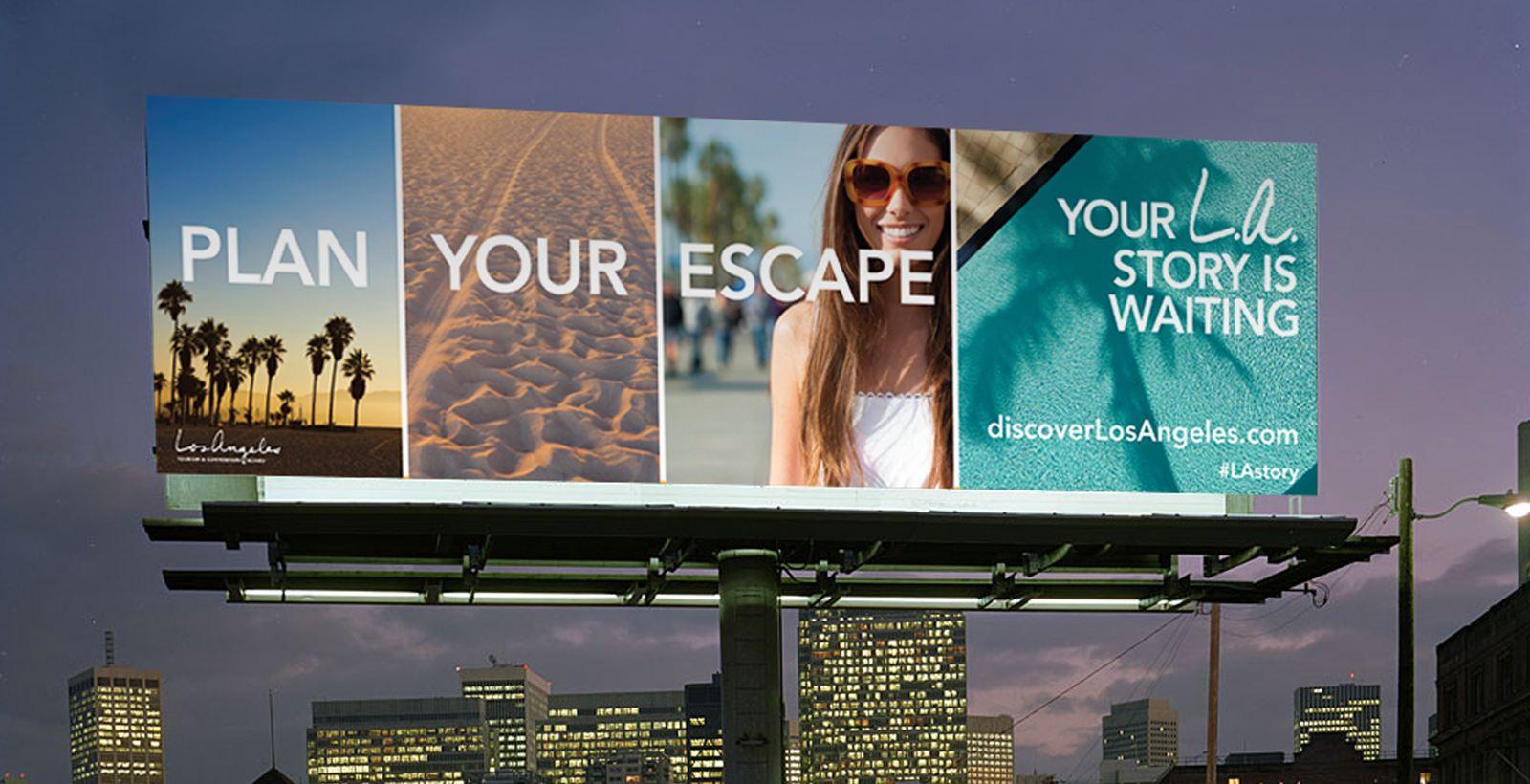 LA Tourism Billboard Ad Plan your escape your LA story is waiting